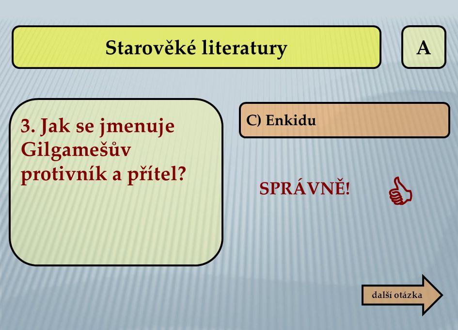  Starověké literatury A