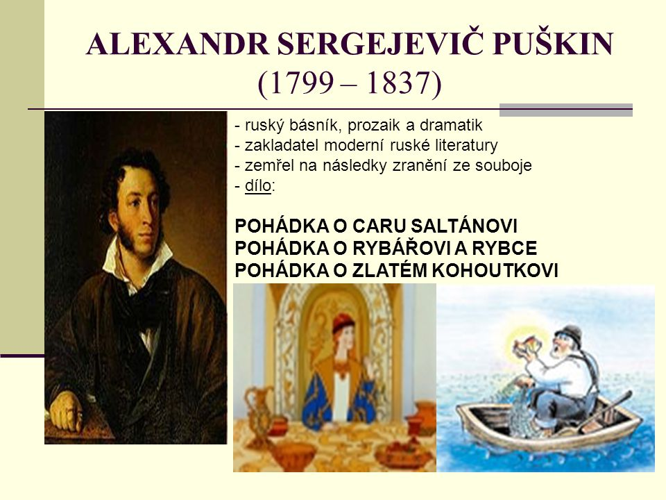 ALEXANDR SERGEJEVIČ PUŠKIN (1799 – 1837)