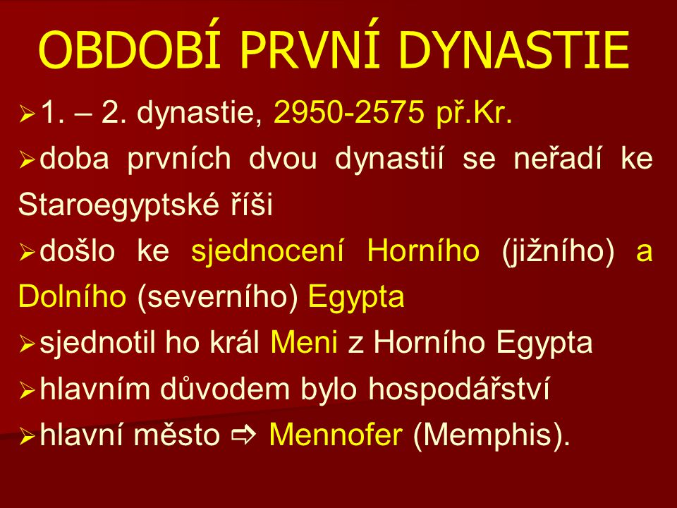 Období první dynastie 1. – 2. dynastie, 2950-2575 př.Kr.