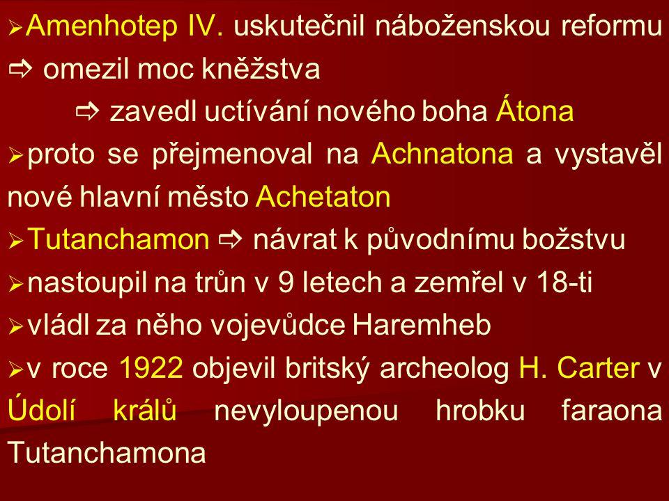  zavedl uctívání nového boha Átona