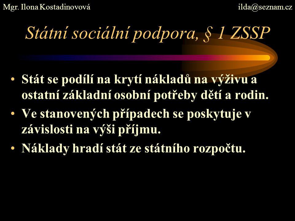 Státní sociální podpora, § 1 ZSSP