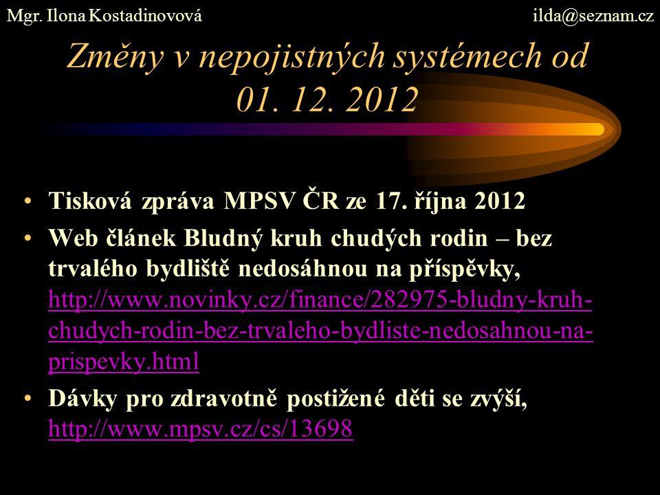 Změny v nepojistných systémech od 01. 12. 2012