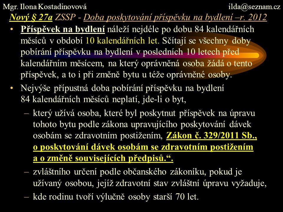 Nový § 27a ZSSP - Doba poskytování příspěvku na bydlení –r. 2012