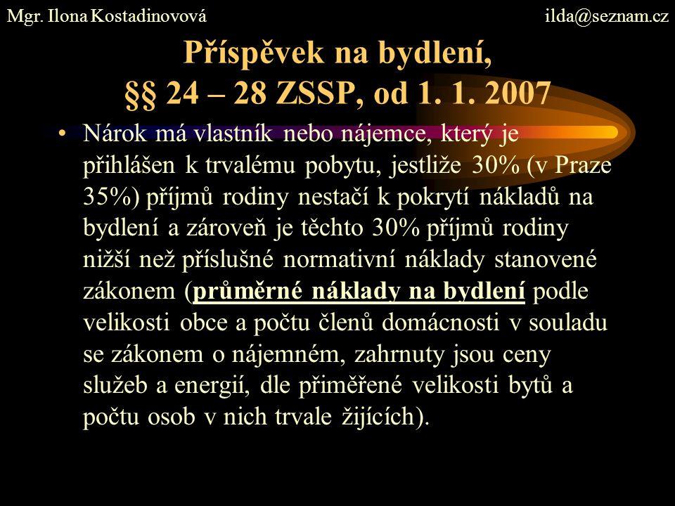 Příspěvek na bydlení, §§ 24 – 28 ZSSP, od 1. 1. 2007