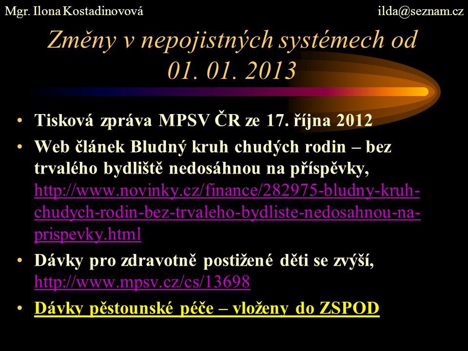 Změny v nepojistných systémech od 01. 01. 2013