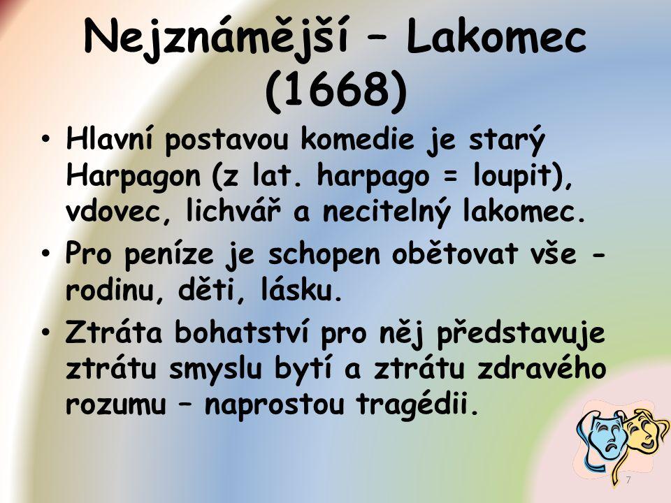 Nejznámější – Lakomec (1668)
