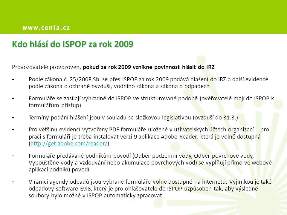 Kdo hlásí do ISPOP za rok 2009