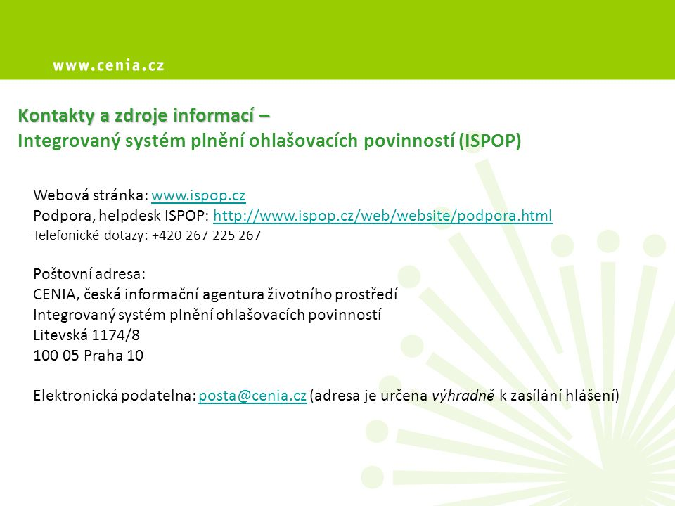 Kontakty a zdroje informací – Integrovaný systém plnění ohlašovacích povinností (ISPOP)