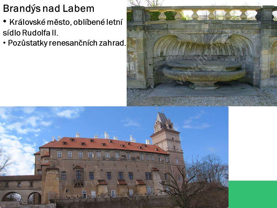 Královské město, oblíbené letní sídlo Rudolfa II.