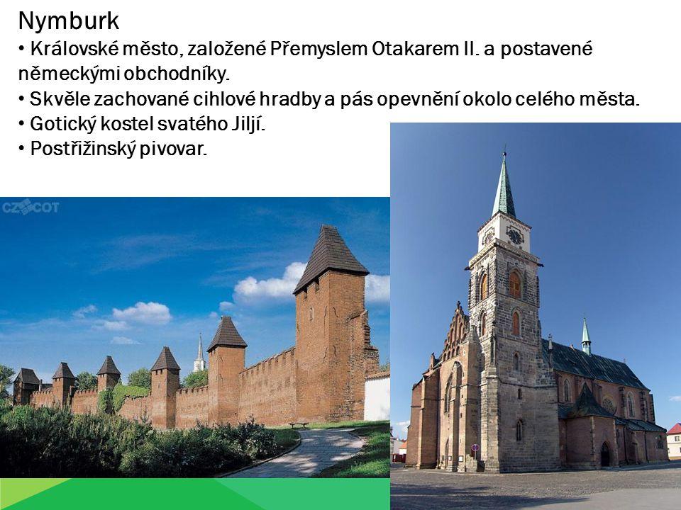 Nymburk Královské město, založené Přemyslem Otakarem II. a postavené německými obchodníky.