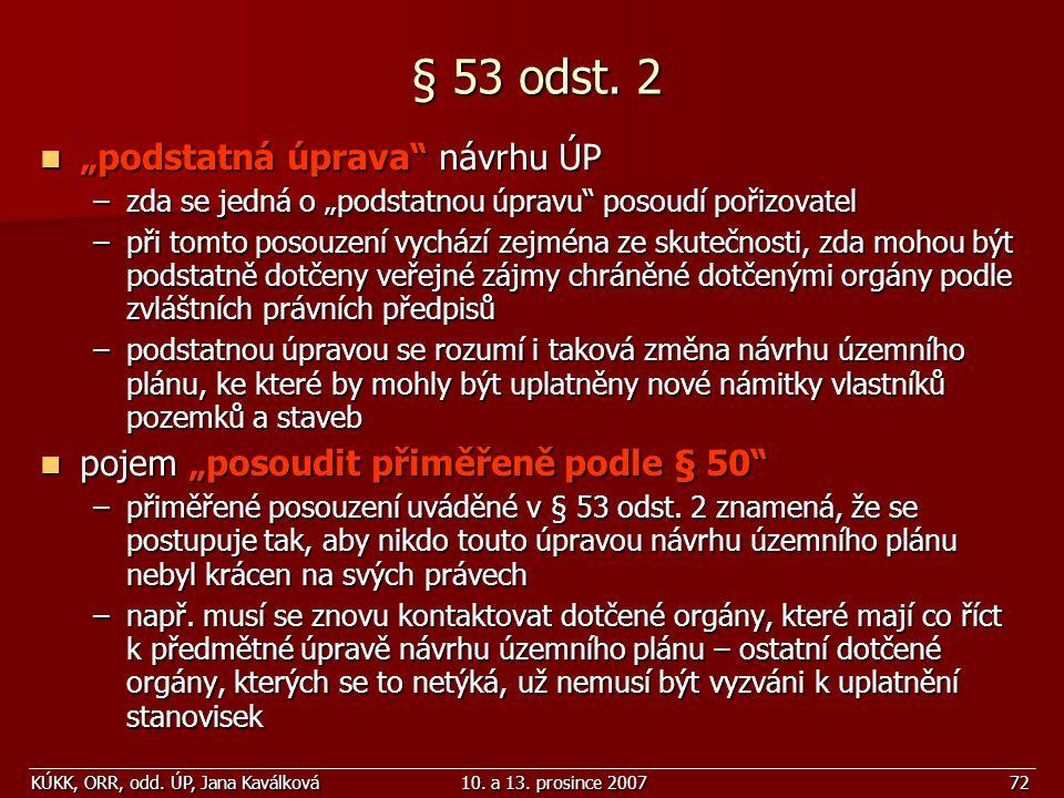 """§ 53 odst. 2 """"podstatná úprava návrhu ÚP"""