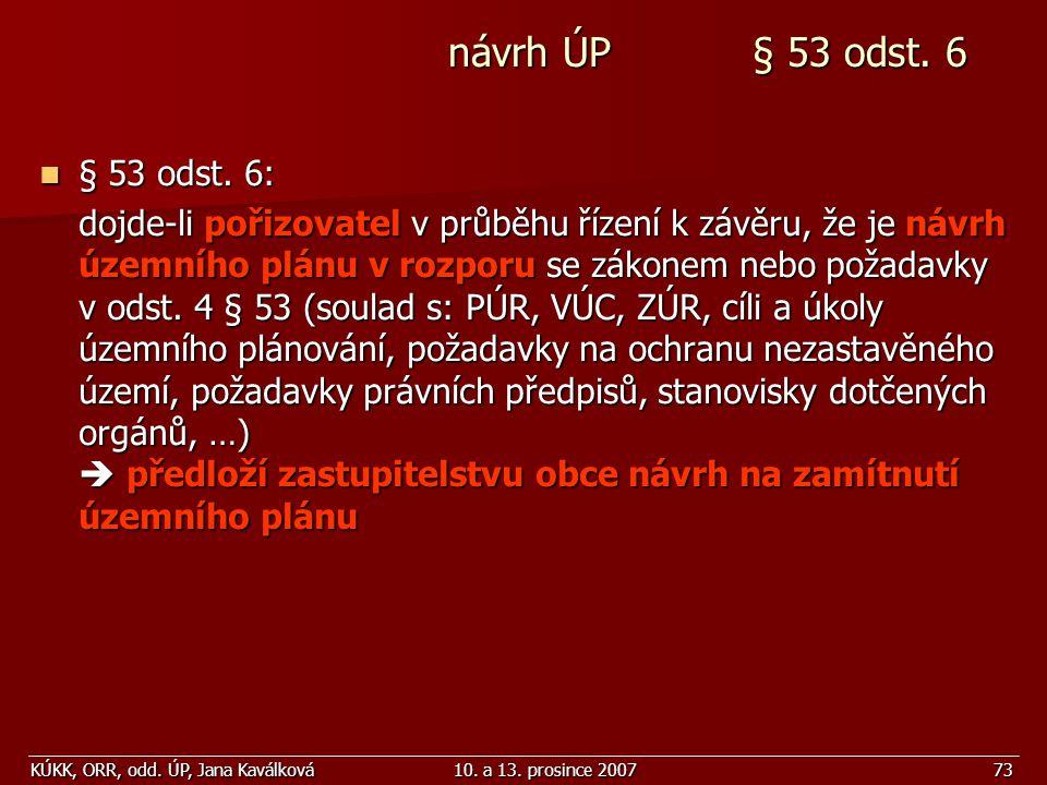 návrh ÚP § 53 odst. 6 § 53 odst. 6: