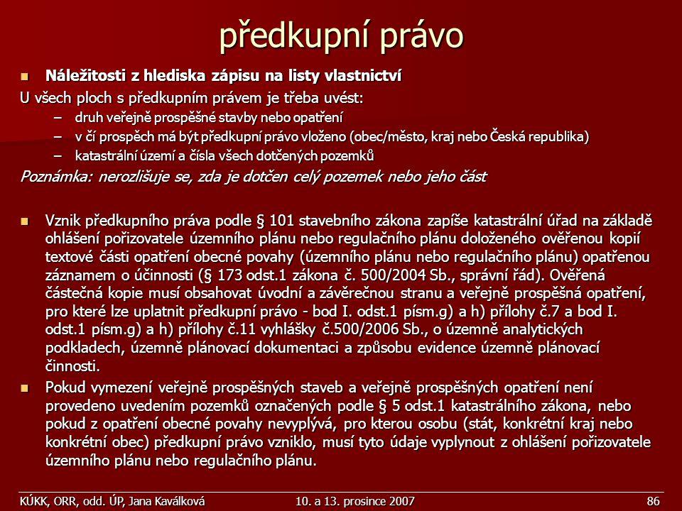 předkupní právo Náležitosti z hlediska zápisu na listy vlastnictví