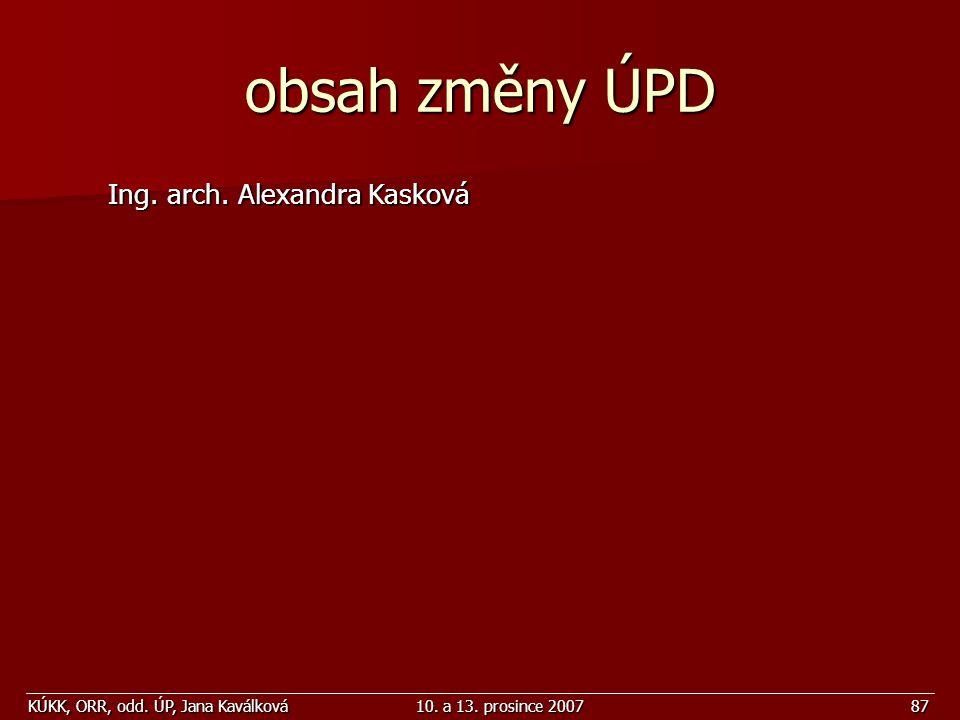 obsah změny ÚPD Ing. arch. Alexandra Kasková