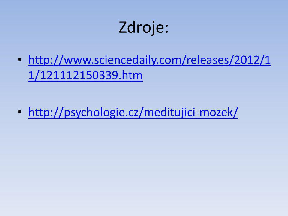 Zdroje: http://www.sciencedaily.com/releases/2012/11/121112150339.htm