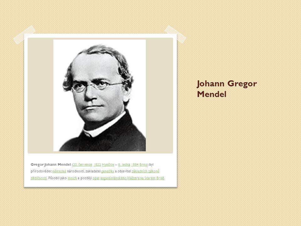 Johann Gregor Mendel