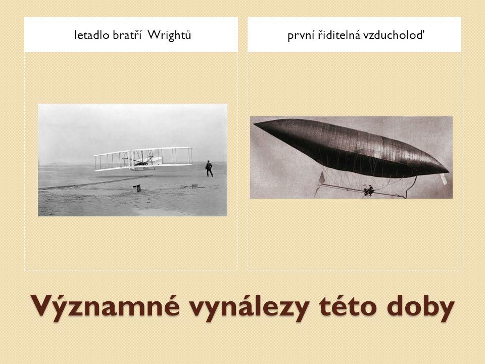 Významné vynálezy této doby