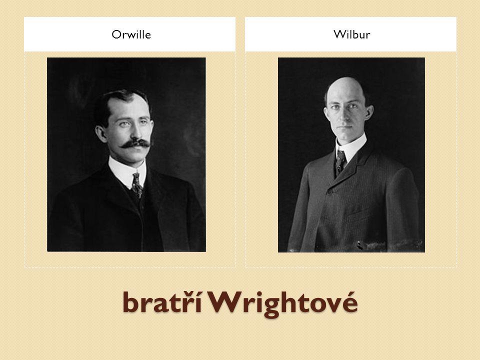 Orwille Wilbur bratří Wrightové