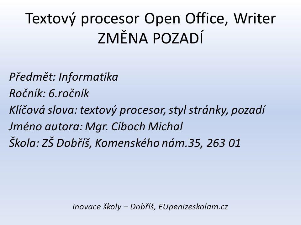 Textový procesor Open Office, Writer ZMĚNA POZADÍ