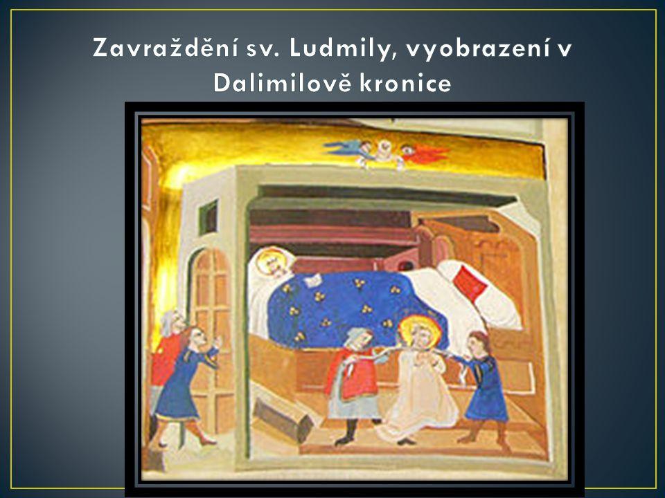 Zavraždění sv. Ludmily, vyobrazení v Dalimilově kronice
