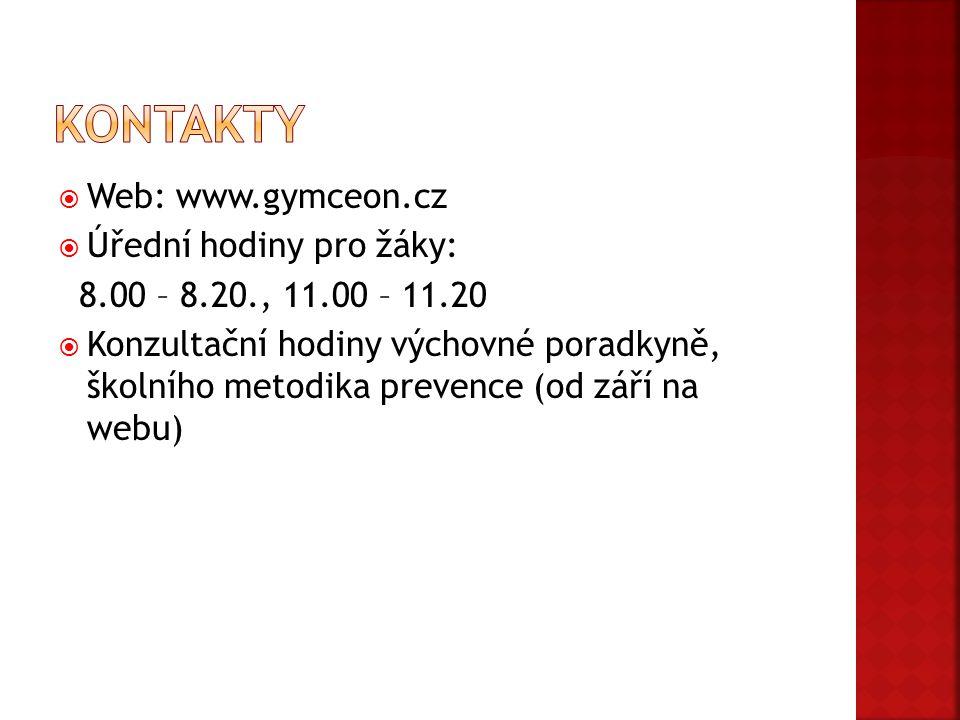 Kontakty Web: www.gymceon.cz. Úřední hodiny pro žáky: 8.00 – 8.20., 11.00 – 11.20.