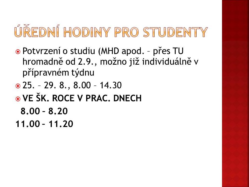 Úřední hodiny pro studenty