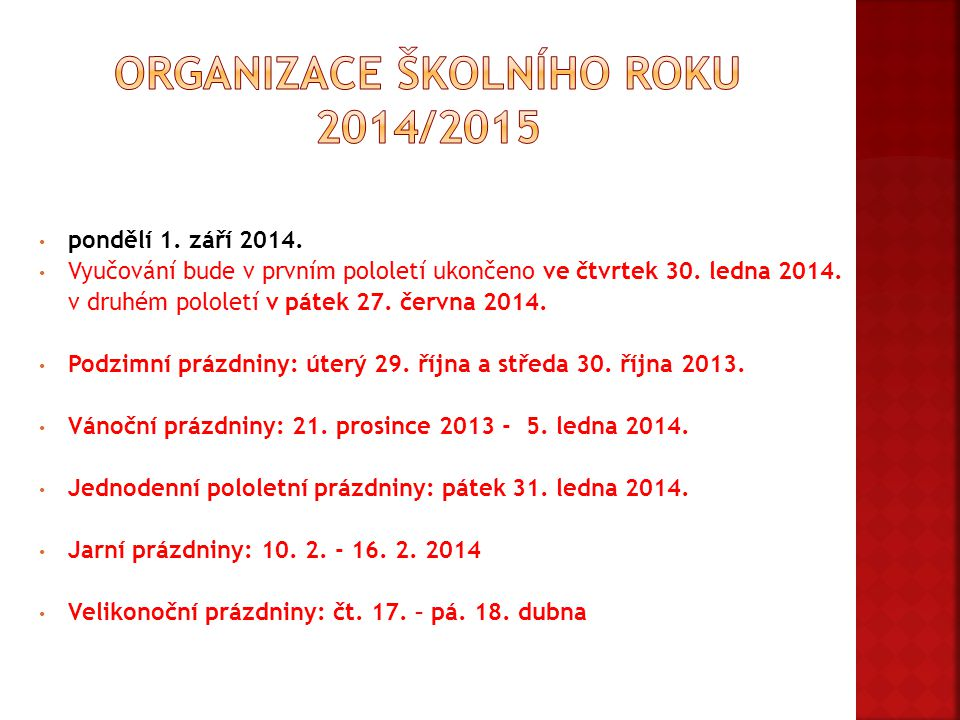 Organizace školního roku 2014/2015
