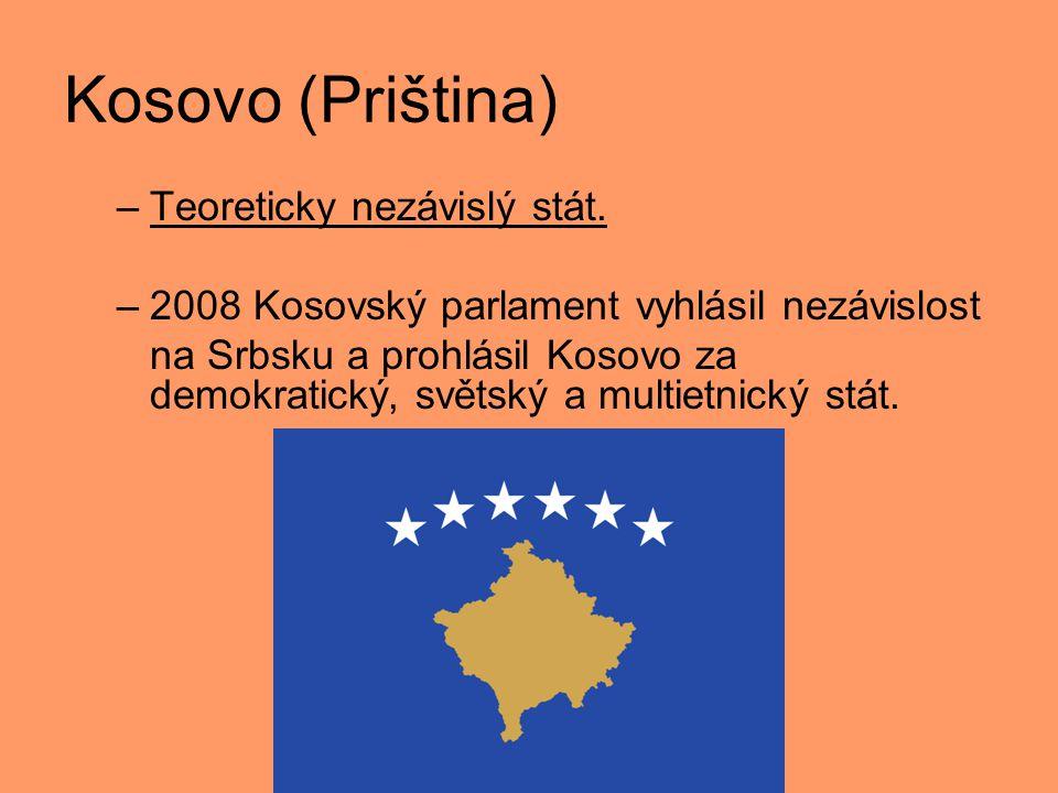 Kosovo (Priština) Teoreticky nezávislý stát.