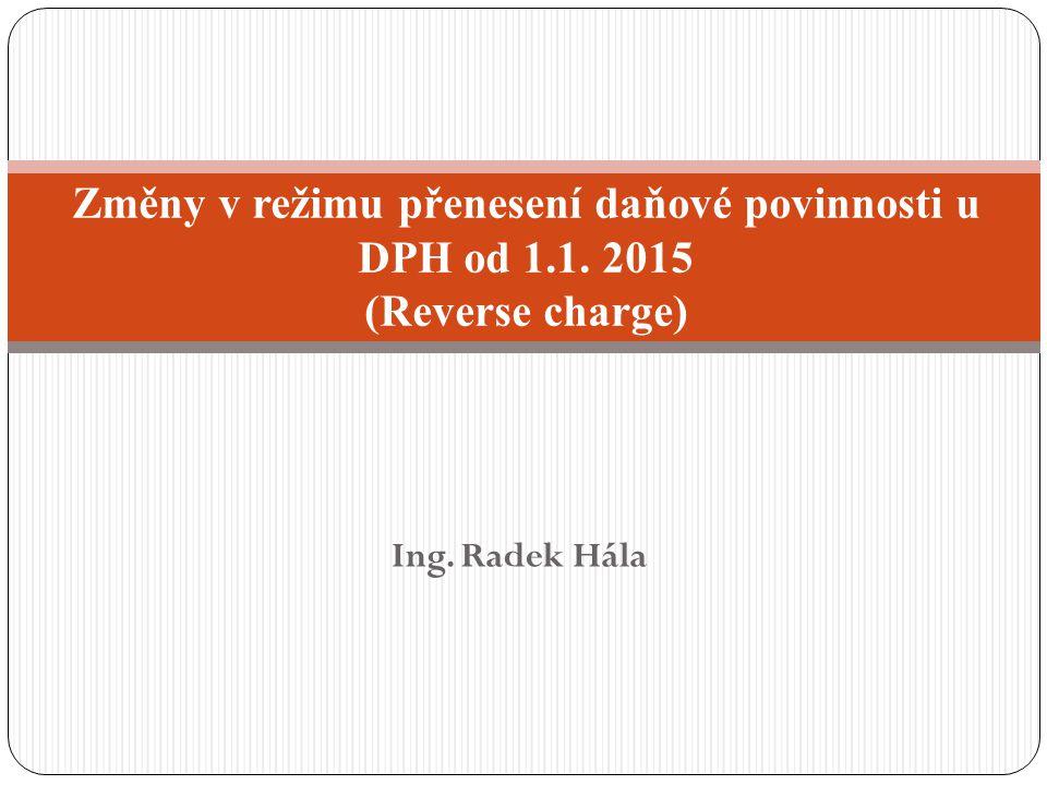 Změny v režimu přenesení daňové povinnosti u DPH od 1. 1