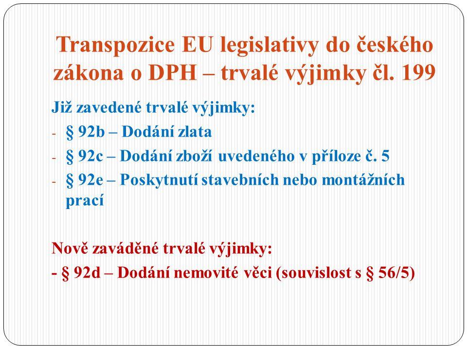 Transpozice EU legislativy do českého zákona o DPH – trvalé výjimky čl