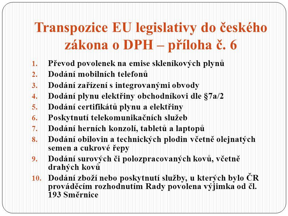Transpozice EU legislativy do českého zákona o DPH – příloha č. 6
