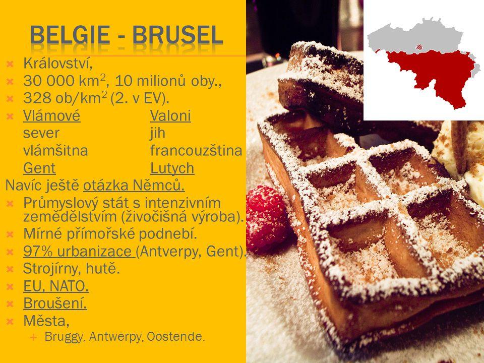 BELGIE - Brusel Království, 30 000 km2, 10 milionů oby.,