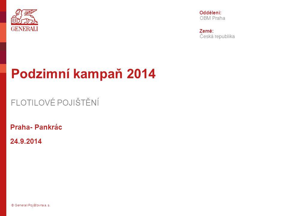 Podzimní kampaň 2014 FLOTILOVÉ POJIŠTĚNÍ Praha- Pankrác 24.9.2014