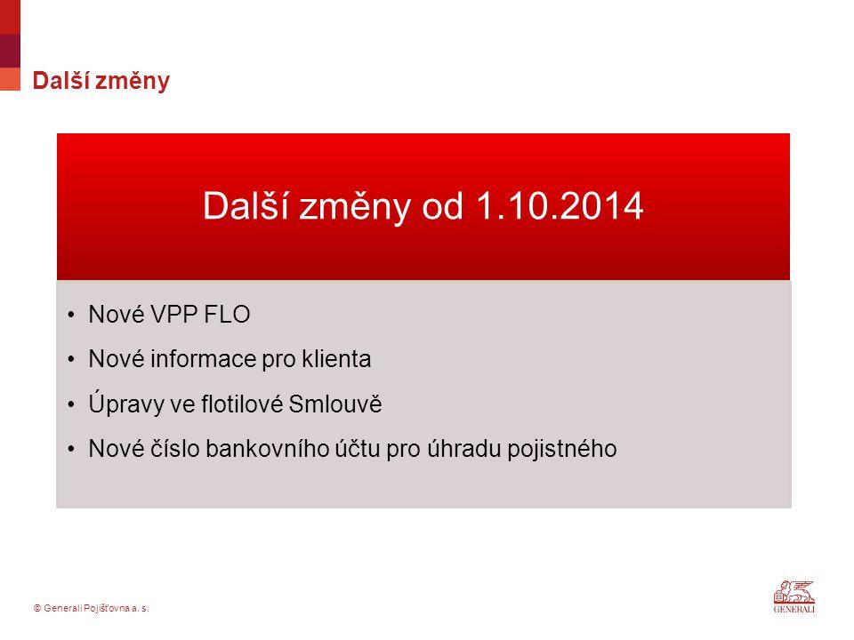 Další změny od 1.10.2014 Další změny Nové VPP FLO