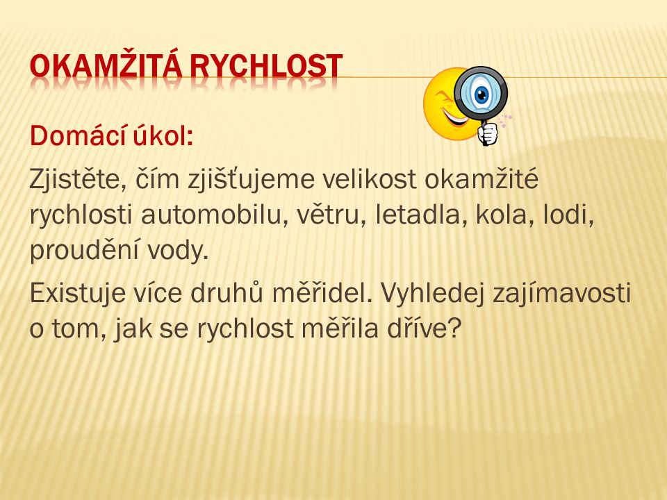 Okamžitá RYCHLOST