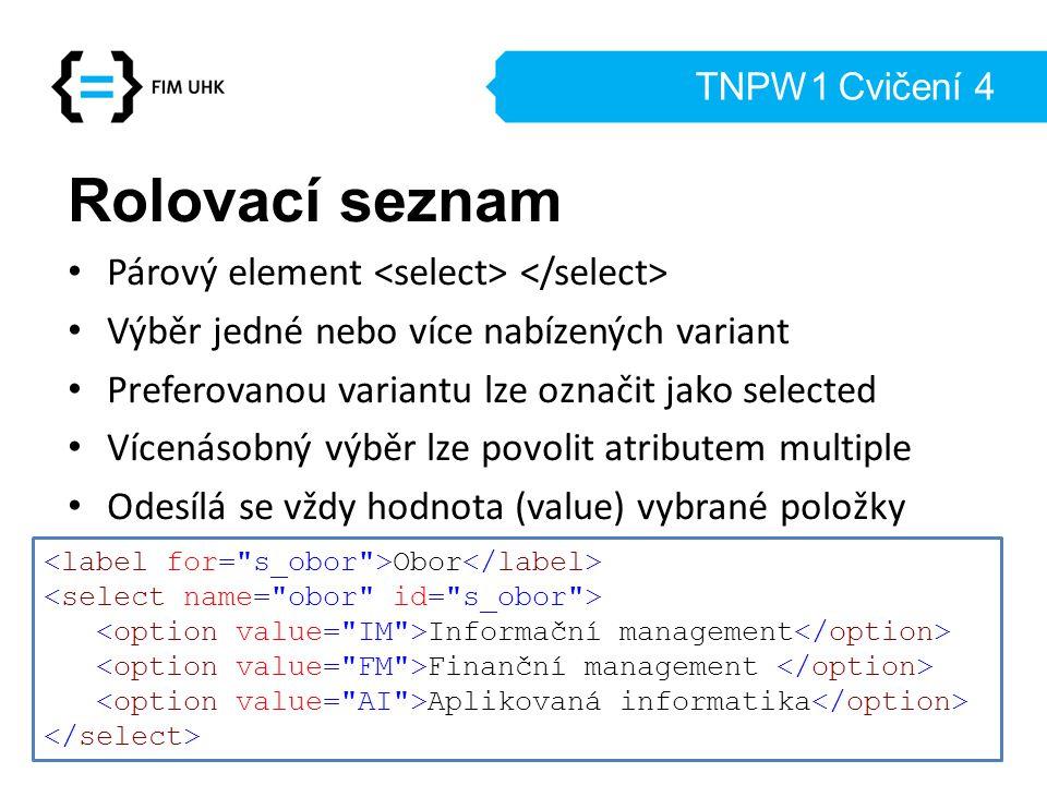 Rolovací seznam Párový element <select> </select>