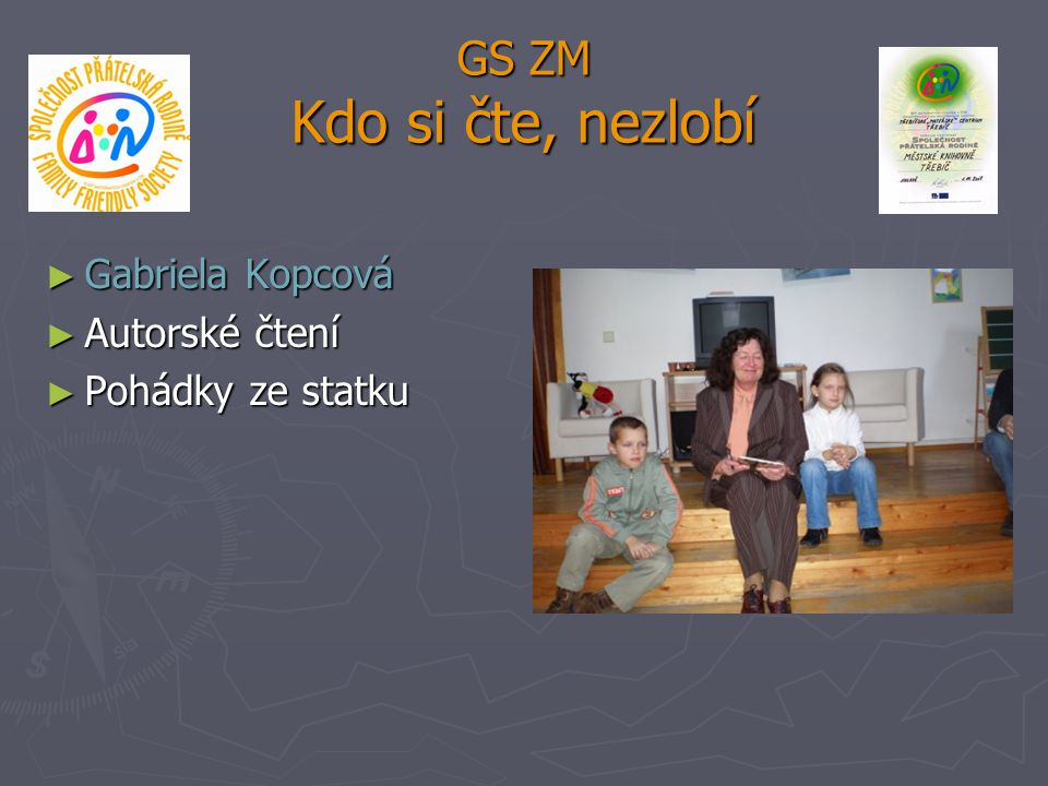 GS ZM Kdo si čte, nezlobí Gabriela Kopcová Autorské čtení