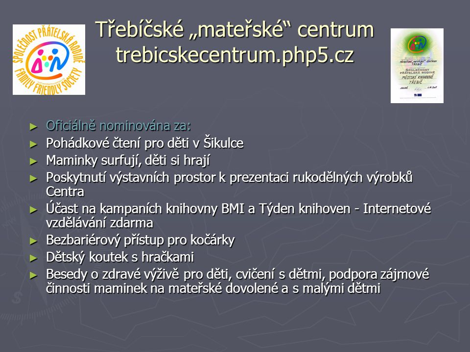 """Třebíčské """"mateřské centrum trebicskecentrum.php5.cz"""