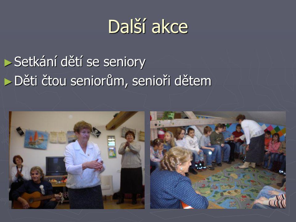 Další akce Setkání dětí se seniory Děti čtou seniorům, senioři dětem