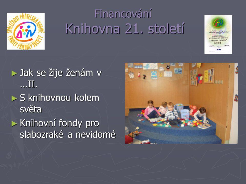 Financování Knihovna 21. století