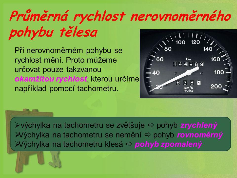 Průměrná rychlost nerovnoměrného pohybu tělesa