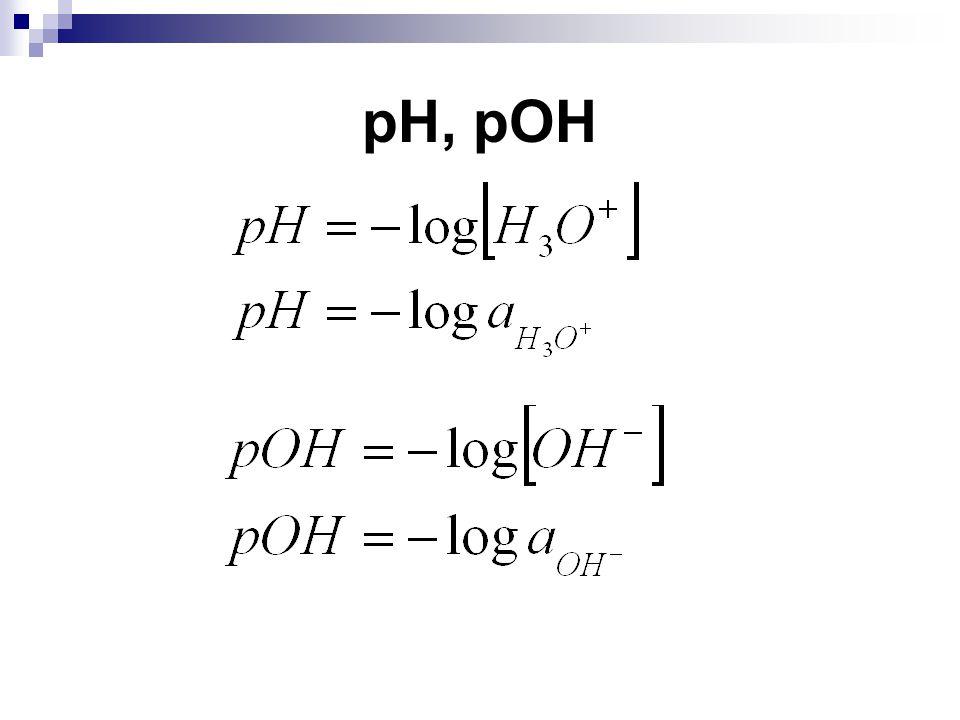 pH, pOH