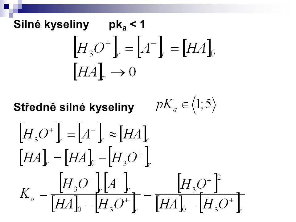 Silné kyseliny pka < 1