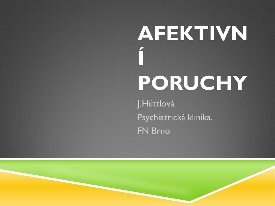 J.Hüttlová Psychiatrická klinika, FN Brno