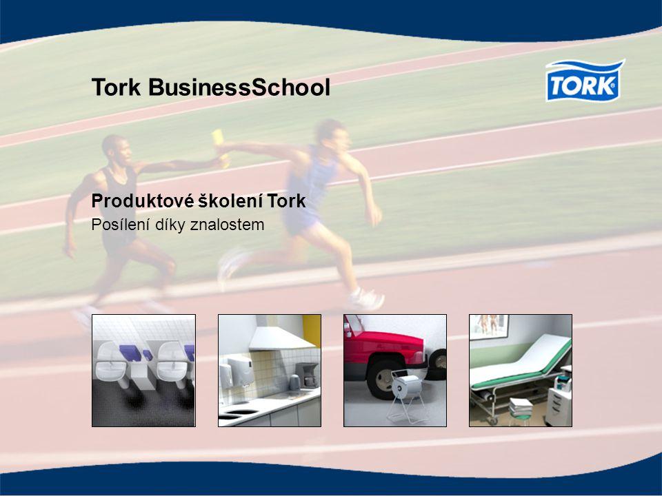Tork BusinessSchool Produktové školení Tork Posílení díky znalostem