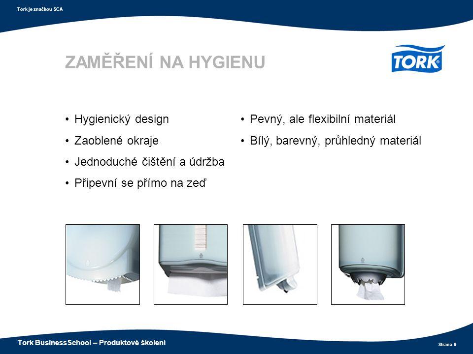 ZAMĚŘENÍ NA HYGIENU Hygienický design Zaoblené okraje