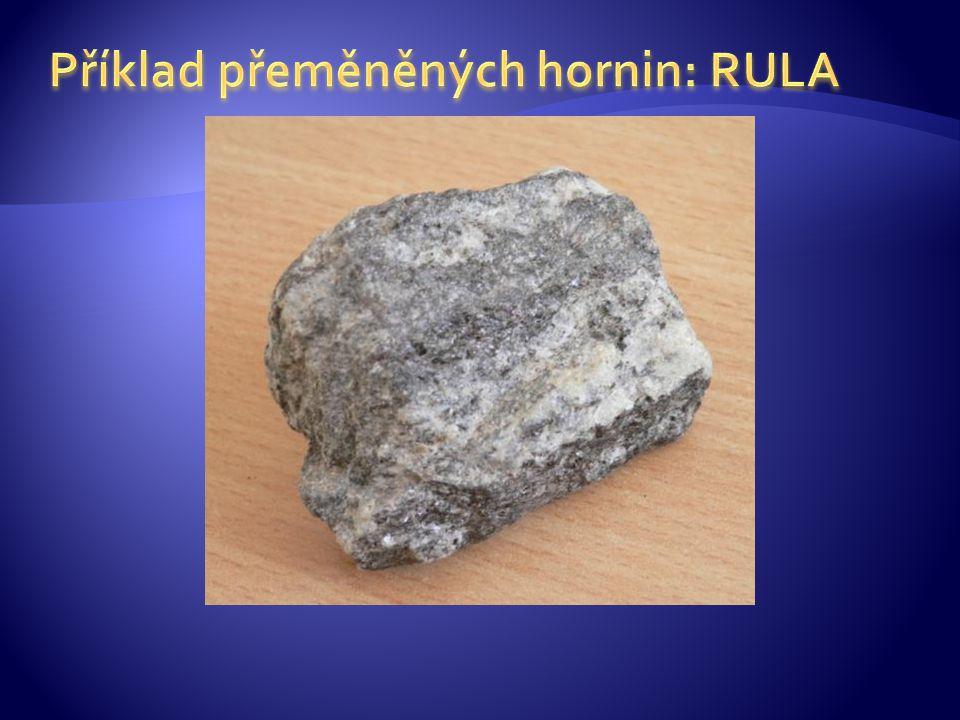 Příklad přeměněných hornin: RULA