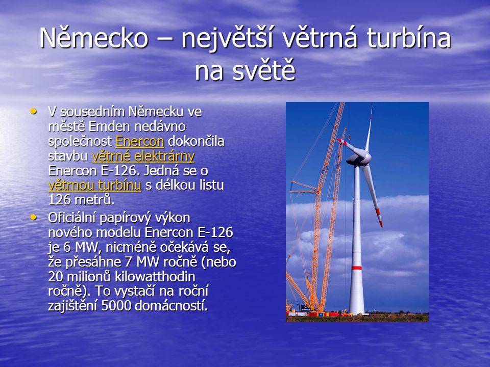Německo – největší větrná turbína na světě