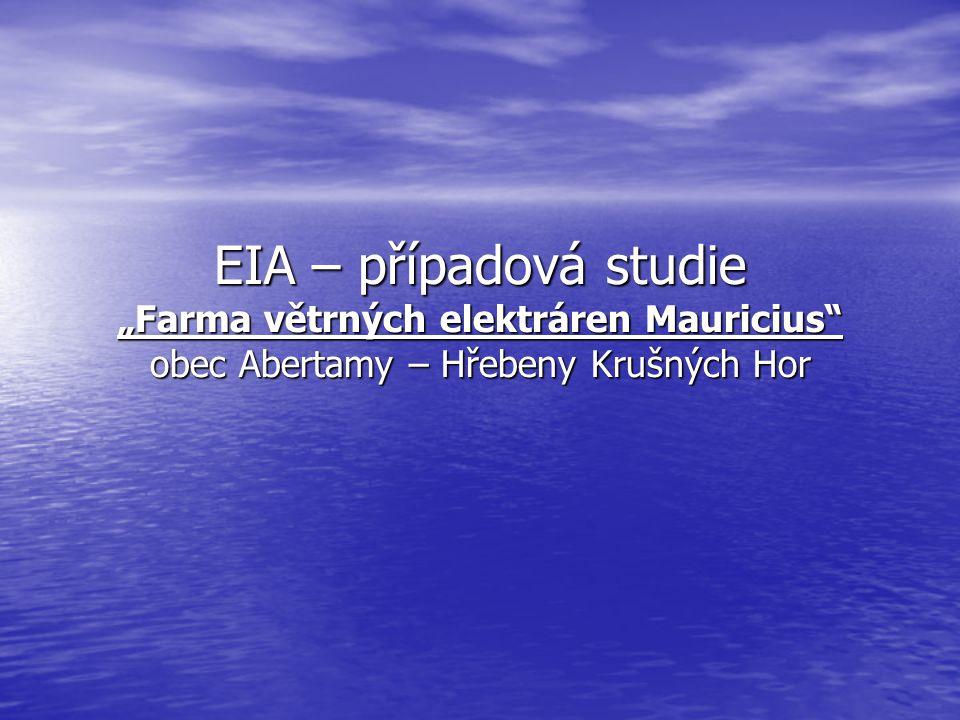 """EIA – případová studie """"Farma větrných elektráren Mauricius obec Abertamy – Hřebeny Krušných Hor"""