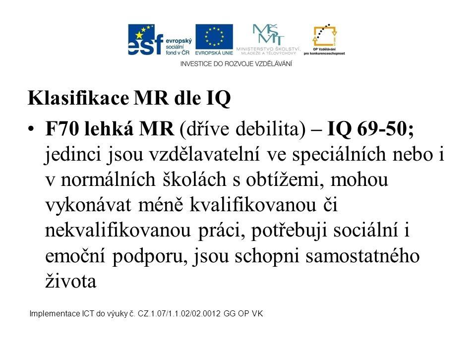 Klasifikace MR dle IQ